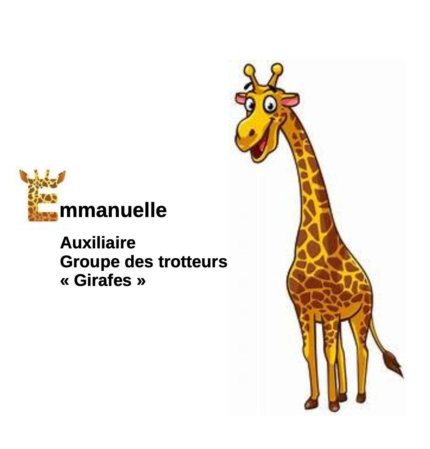 Emmanuelle, Auxiliaire
